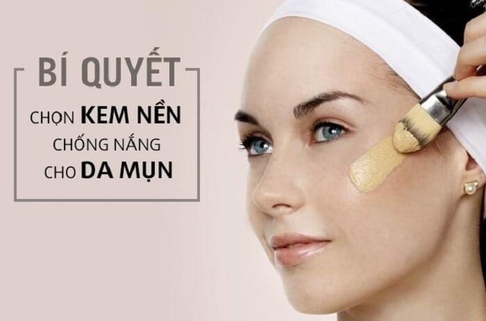 Kem nền cho da mụn sẽ giúp che được khuyết điểm hoàn hảo